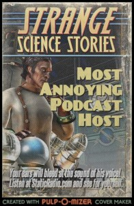 Most Annoying Podcast Host – Vote Today