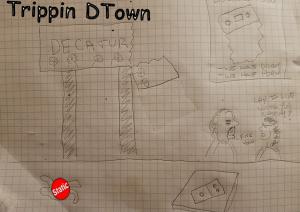 Trippin D Town